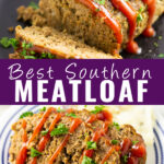 """Collage of southern meatloaf with a full sliced meatloaf with ketchup and parsley on top on the top, 2 slices of meatloaf garnished with parsley and ketchup on the bottom, and the words """"Best Southern Meatloaf"""" in the center"""