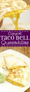 Copycat Taco Bell Quesadillas 6