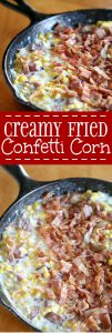 Creamy Fried Confetti Corn Recipe - an easy, creamy Southern side dish recipe with with creamy corn and chopped pepper, pan-fried with bacon and sausage. Lots of vegetables, including corn and peppers. And even BACON and sausage! I love making this side dish for Thanksgiving!