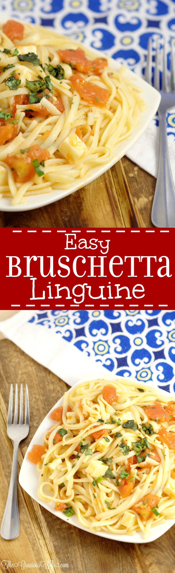 Easy Bruschetta Linguine Pasta Recipe - an easy pasta dinner idea recipe with tomatoes, garlic, basil, and mozzarella. Super easy and super delicious!