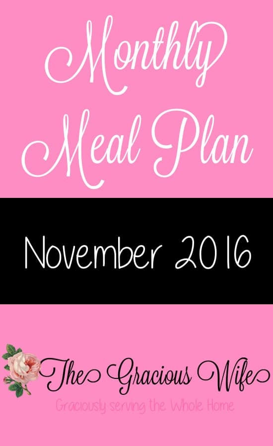 November 2016 Monthly Meal Plan - Easy November 2016 Monthly Meal Plan for weekly and daily breakfast, snack, and dinner. All you need to do is print, add your sides and shop!