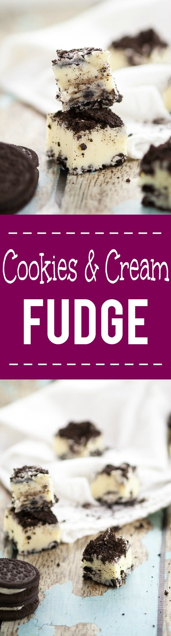 Cookies and Cream Fudge Recipe - Quick and easy Cookies and Cream Fudge recipe with just 5 ingredients for a simple but delicious sweet treat.  Classic and sweet white chocolate fudge with crunchy chocolate cookies for a scrumptious crowd-pleasing favorite.