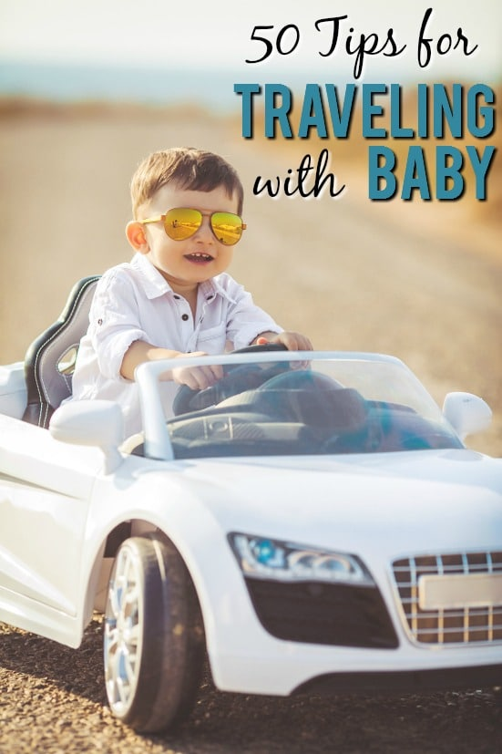 50 Tips for Traveling with Baby - Have more fun and make traveling with a baby a breeze with these 50 easy but brilliant tips for traveling with a baby. Have your best vacation yet! Parenting Tips