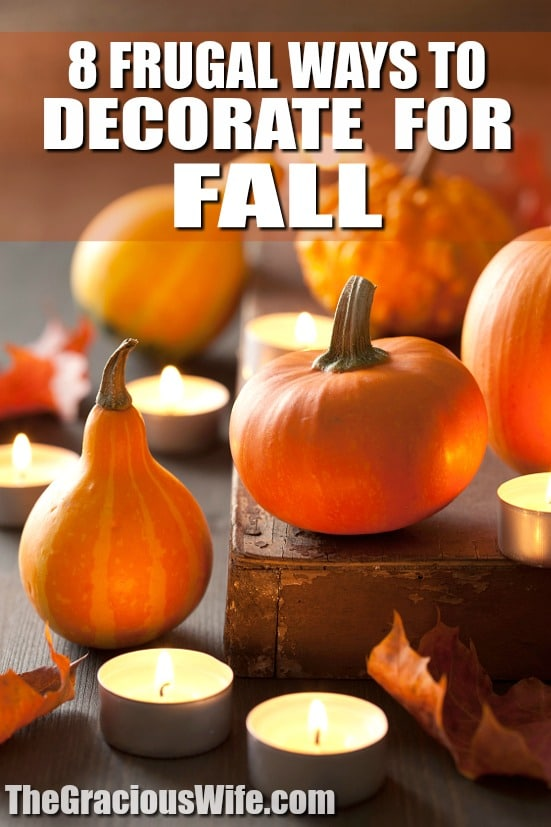 8 Frugal Ways to Decorate for Fall - Fall decor can be so fun, cozy, and comfy for the home. Make your home look, smell, and feel like Fall on a budget with these 8 Frugal Ways to Decorate Your Home for Fall! Fall leaves, pumpkins,... Not going to lie. Decorating for Fall is MY FAVORITE!