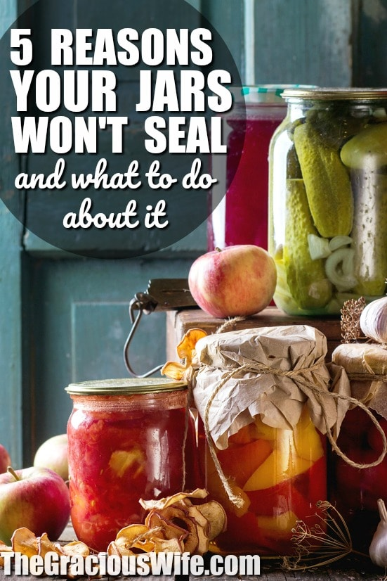 5 Reasons Your Canning Lids Won't Seal and what to do about it - Running into problems while you're canning? If you're a beginning canner, the most common problem is that your jars won't seal. For some easy troubleshooting, read these 5 Reasons Why Your Canning Lids Aren't Sealing and what to do about it!