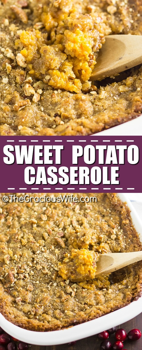 Sweet Potato Casserole Recipe - This Sweet Potato Casserole with pecans is my absolute FAVORITE side dish at Thanksgiving or anytime really! It features features buttery mashed sweet potatoes and a crumbly brown sugar and pecan topping. It is perfectly sweet with a delicious crumb pecan topping!