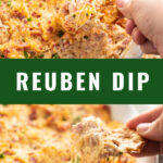 "Collage of reuben dip with an overhead shot with a pretzel dipping in it on top and a side view with melty cheese hanging off of a pretzel chip on the bottom with the words ""reuben dip"" in the middle"