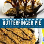 Butterfinger pie is an easy no bake dessert with an Oreo crust and a creamy peanut butter and Butterfinger filling. Make it in just 20 minutes!